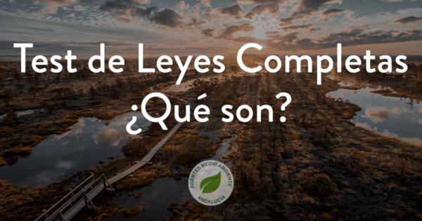 Test de Leyes Completas Oposiciones Agentes Medio Ambiente Junta de Andalucía